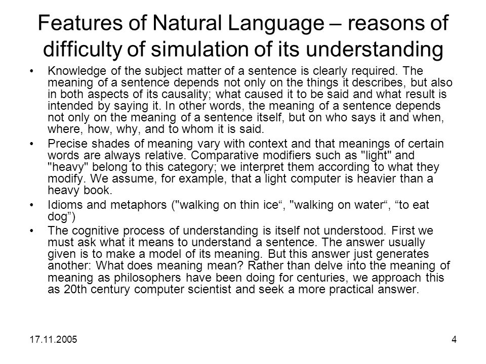 Features of Natural Language – reasons of difficulty of simulation of its understanding