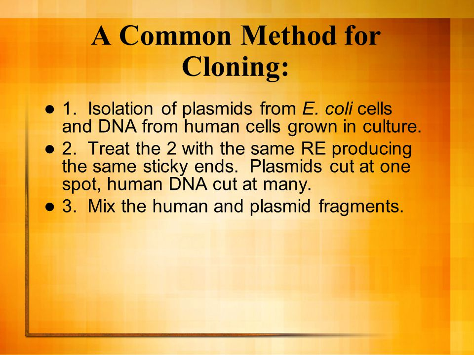 A Common Method for Cloning: