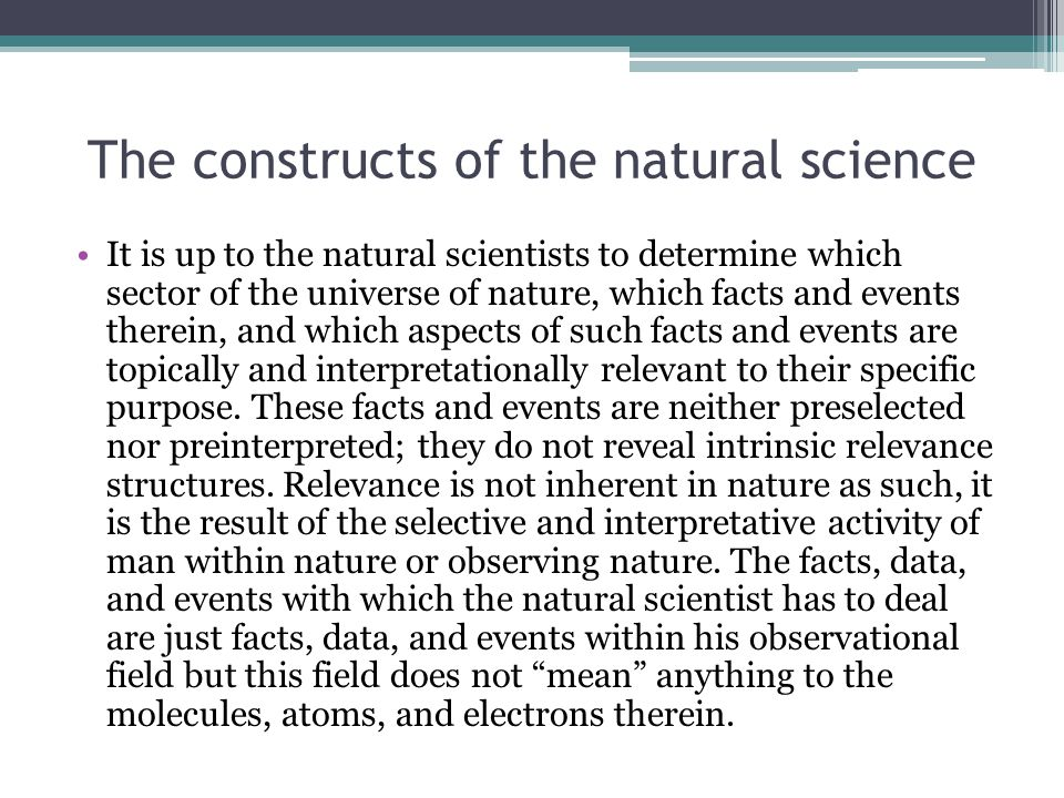 The constructs of the natural science