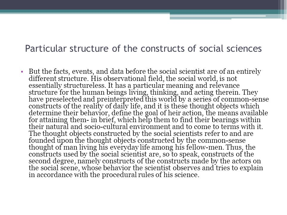 Particular structure of the constructs of social sciences