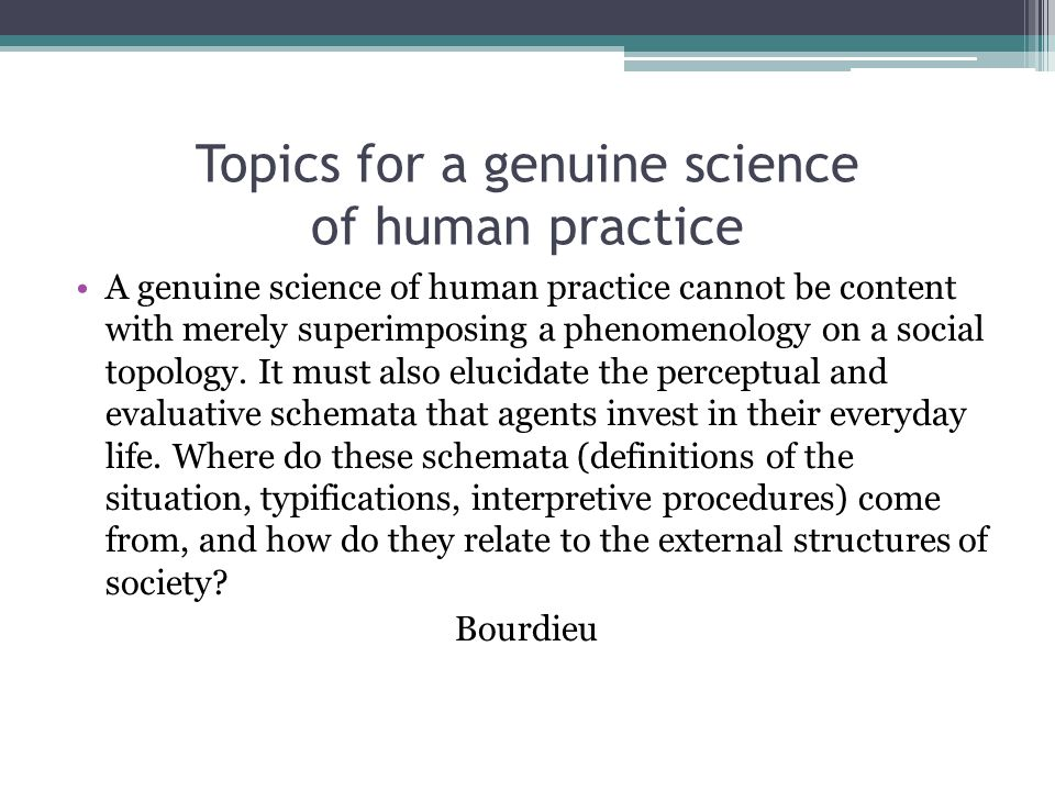 Topics for a genuine science of human practice
