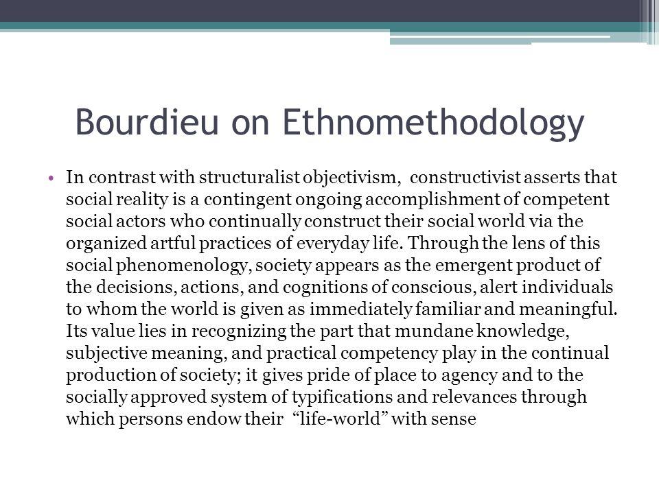 Bourdieu on Ethnomethodology