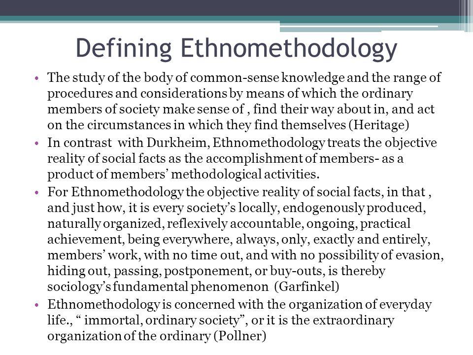 Defining Ethnomethodology