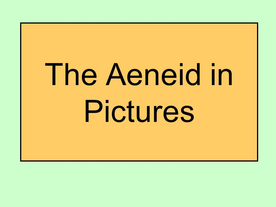 The Aeneid in Pictures
