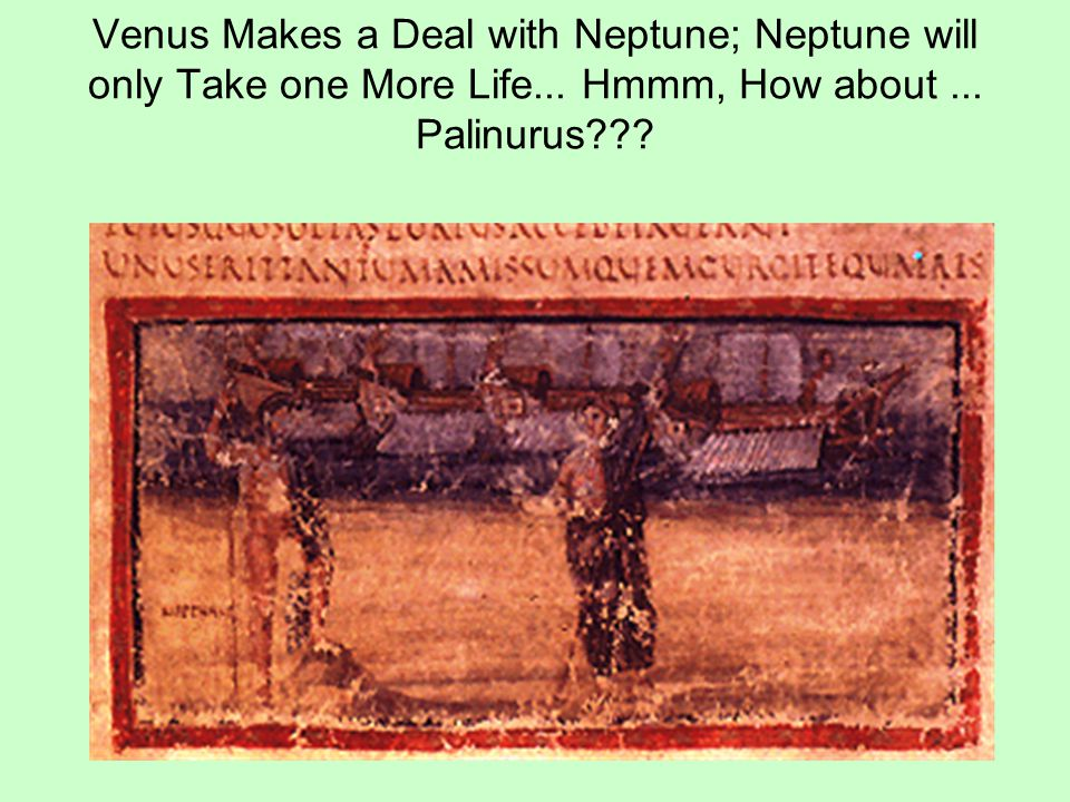 Venus Makes a Deal with Neptune; Neptune will only Take one More Life