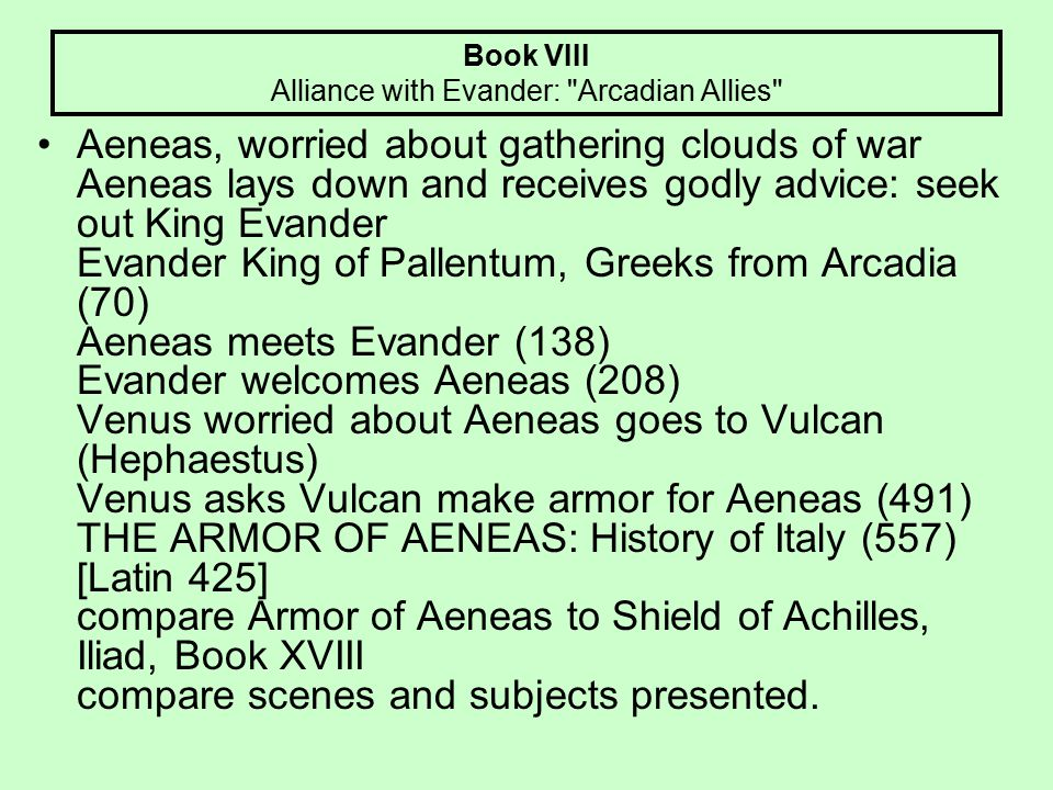 Book VIII Alliance with Evander: Arcadian Allies