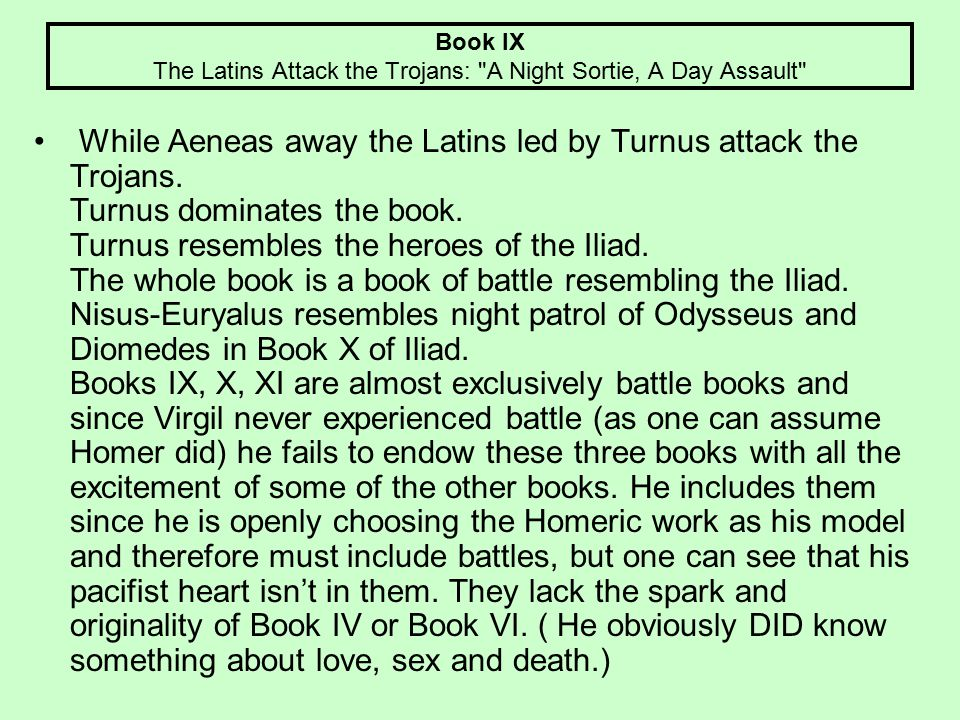 Book IX The Latins Attack the Trojans: A Night Sortie, A Day Assault