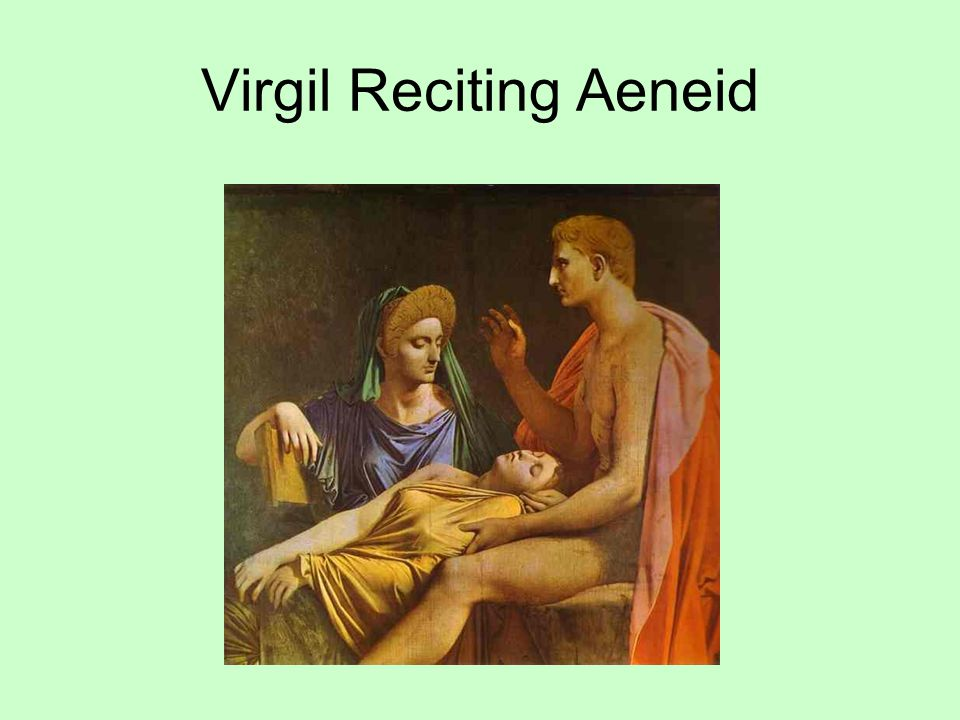 Virgil Reciting Aeneid