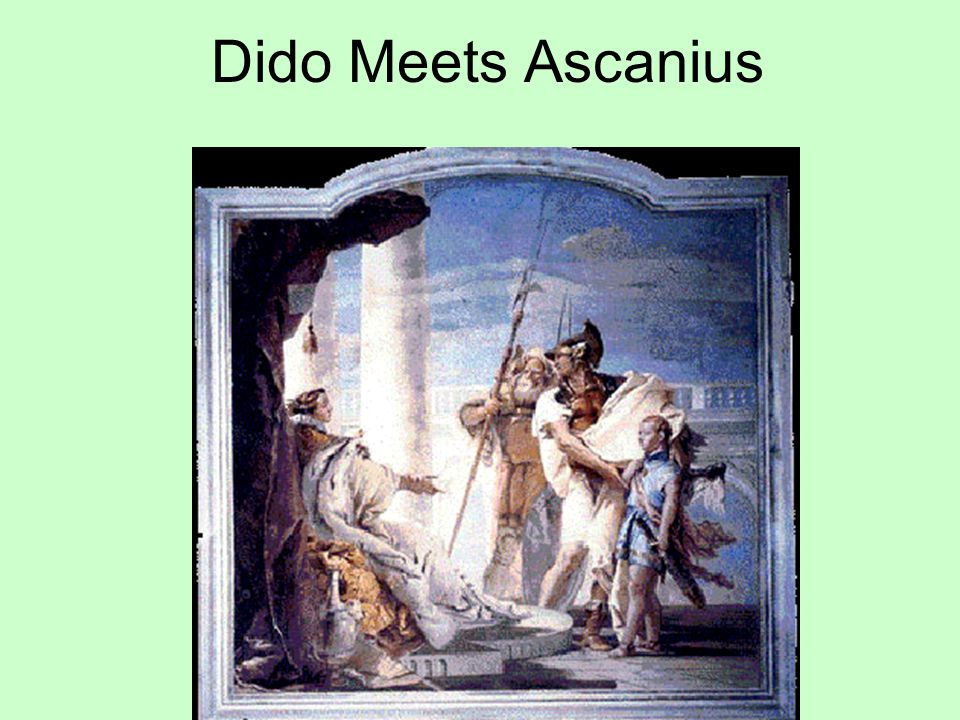 Dido Meets Ascanius