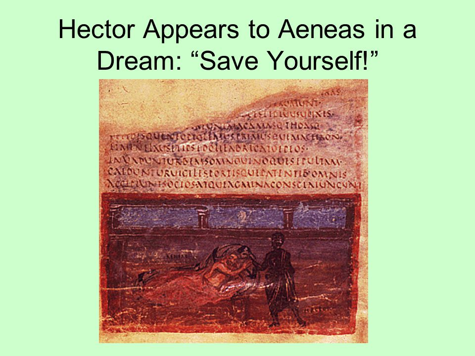 Hector Appears to Aeneas in a Dream: Save Yourself!