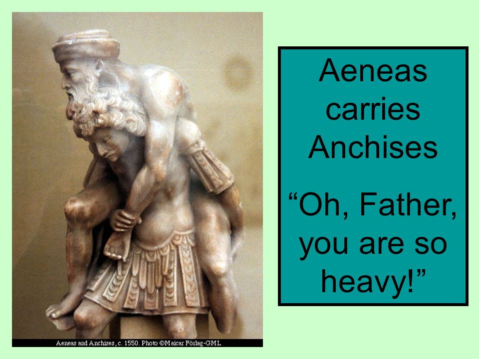Aeneas carries Anchises