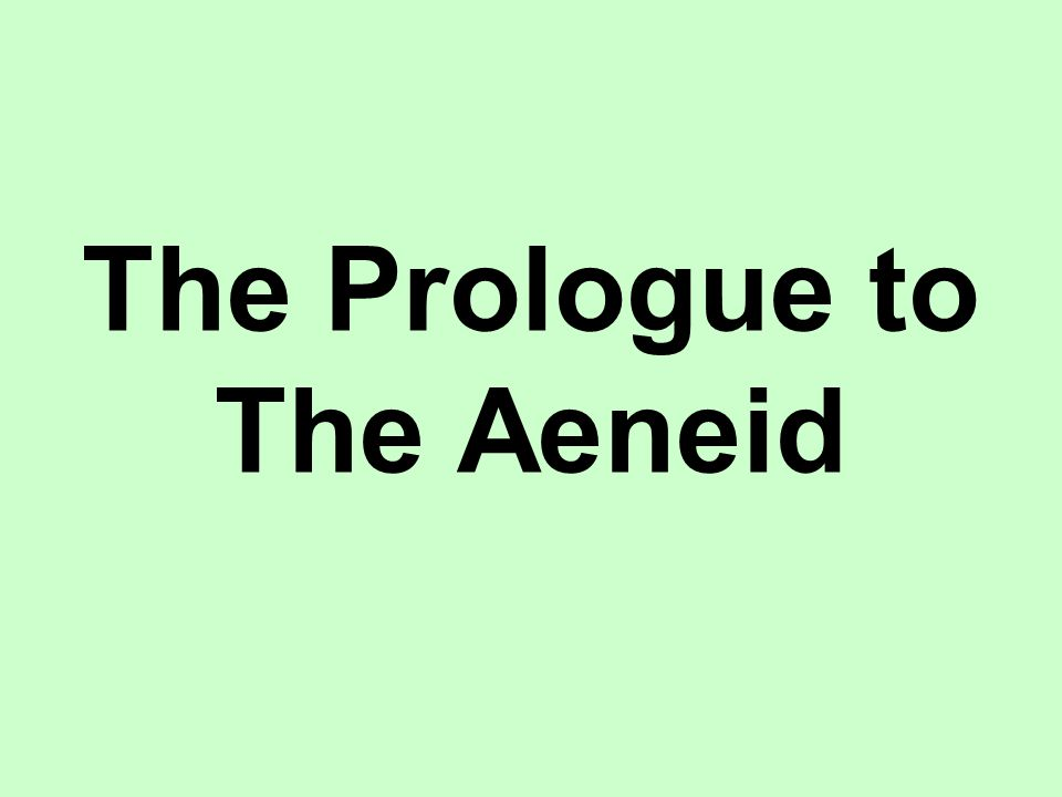 The Prologue to The Aeneid