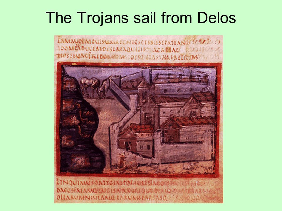 The Trojans sail from Delos