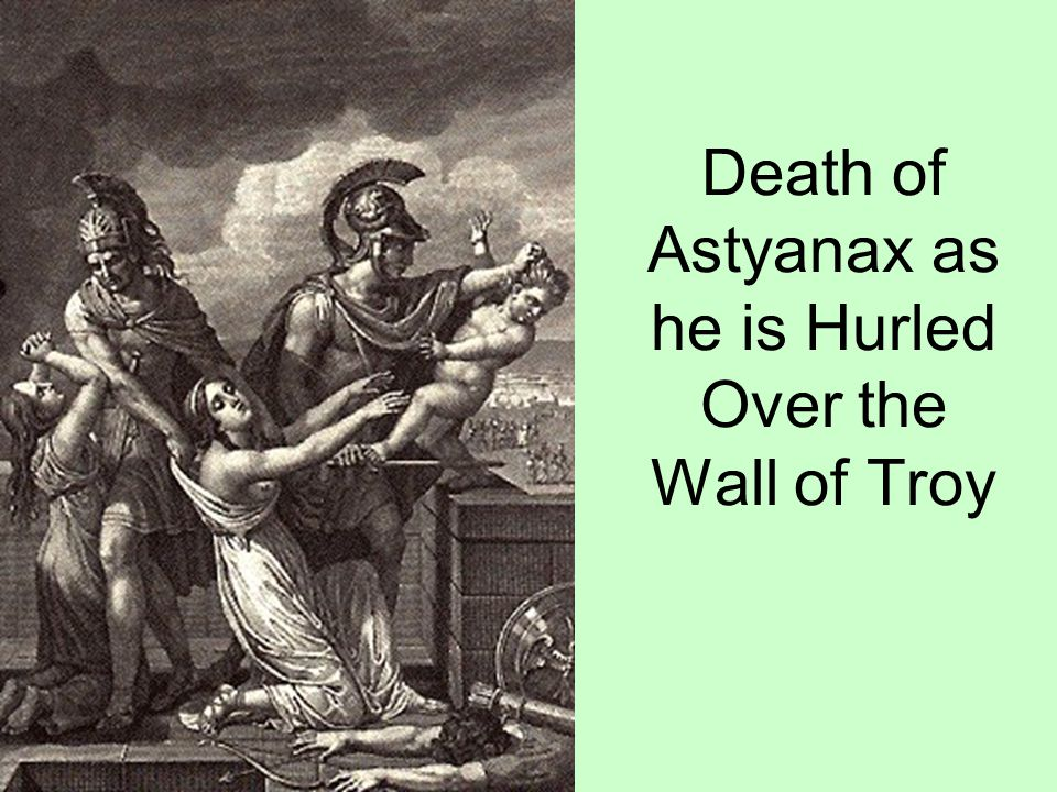 Death of Astyanax as he is Hurled Over the Wall of Troy