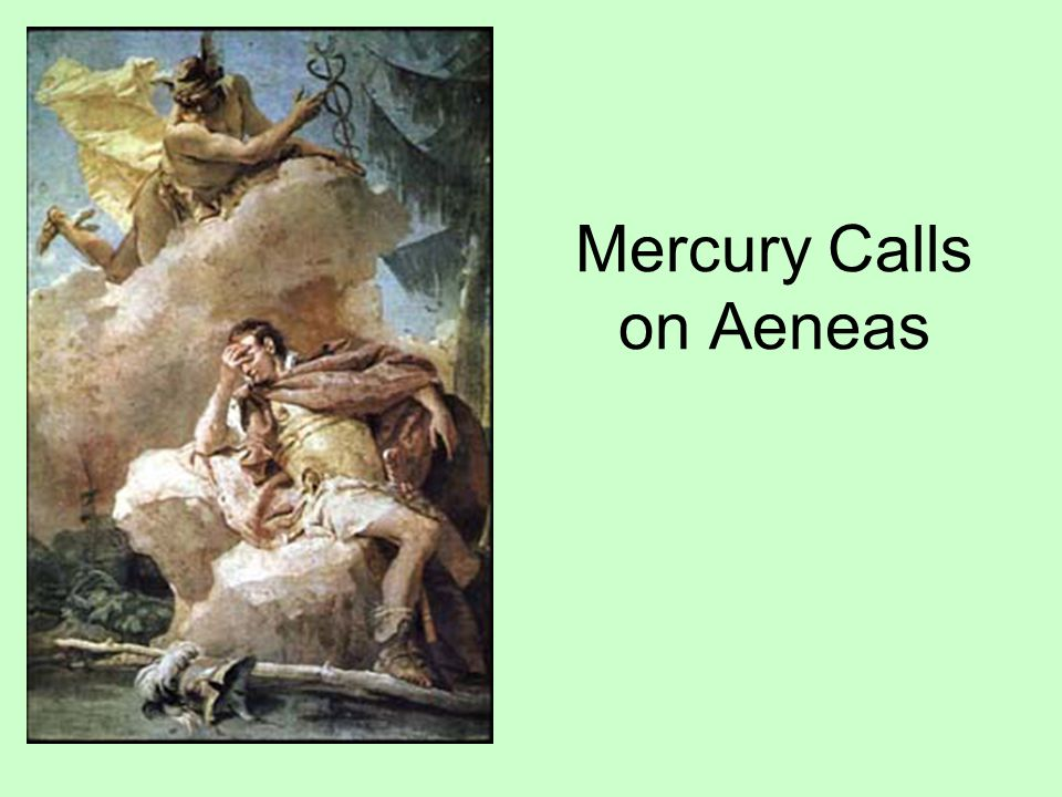 Mercury Calls on Aeneas