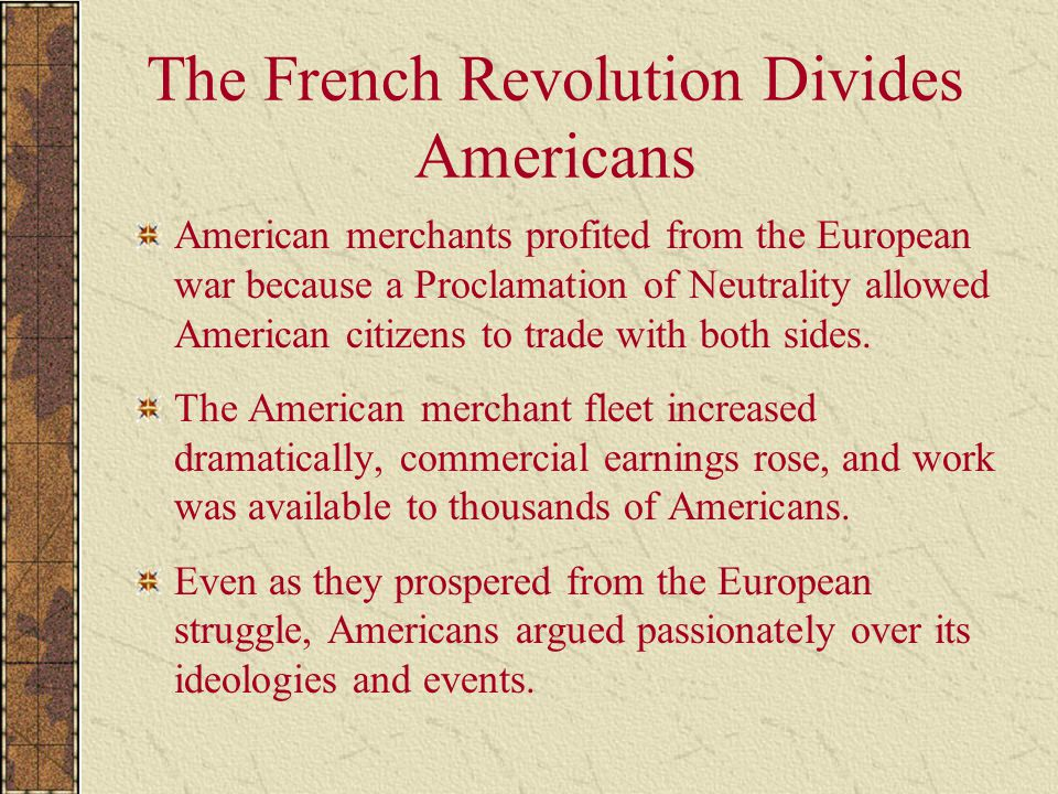 The French Revolution Divides Americans