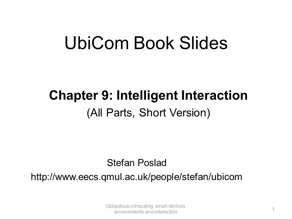 Chapter 9: Intelligent Interaction (All Parts, Short Version)