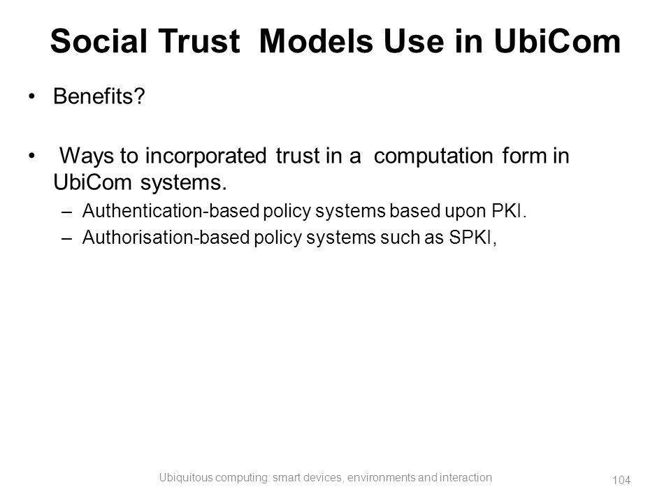 Social Trust Models Use in UbiCom
