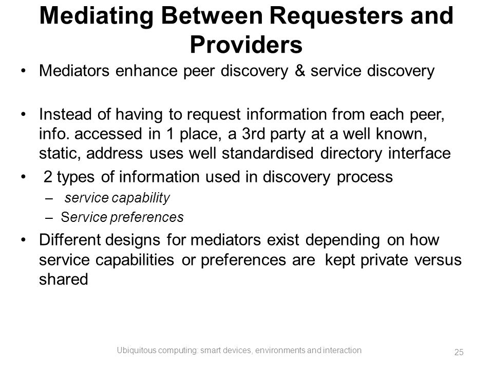 Mediating Between Requesters and Providers