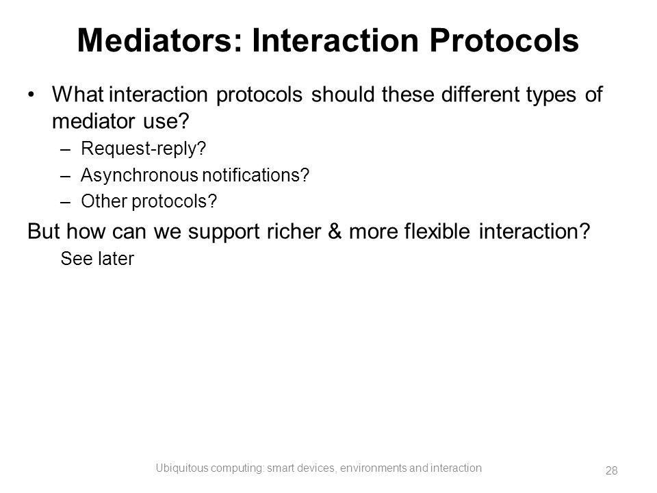 Mediators: Interaction Protocols