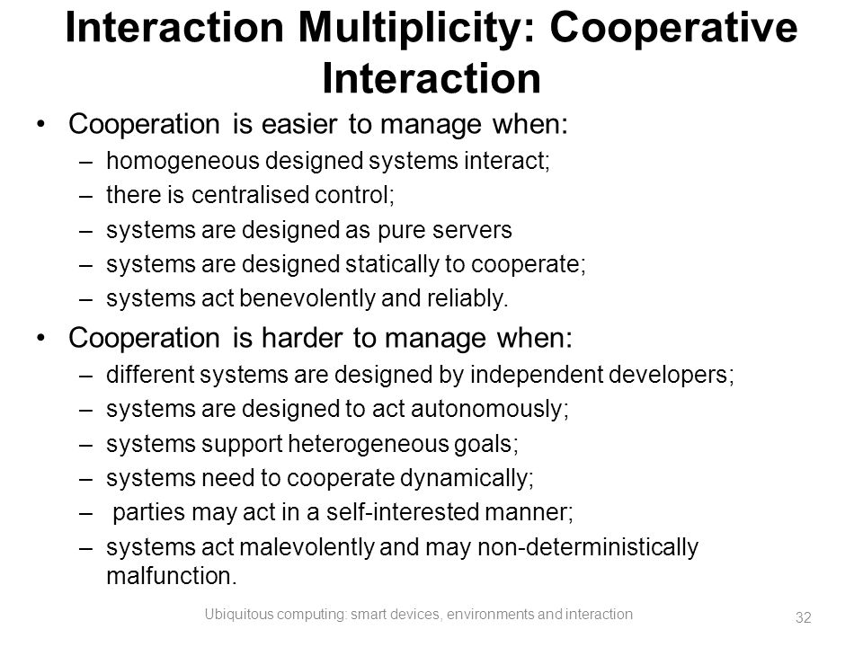 Interaction Multiplicity: Cooperative Interaction