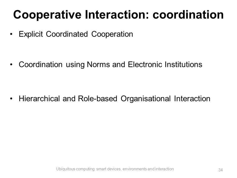Cooperative Interaction: coordination