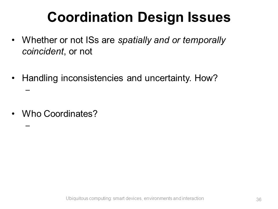 Coordination Design Issues
