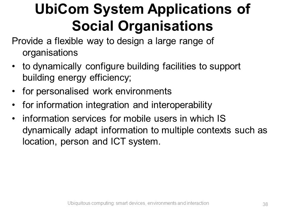 UbiCom System Applications of Social Organisations