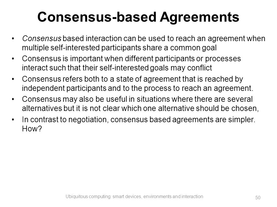 Consensus-based Agreements