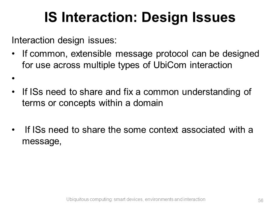 IS Interaction: Design Issues