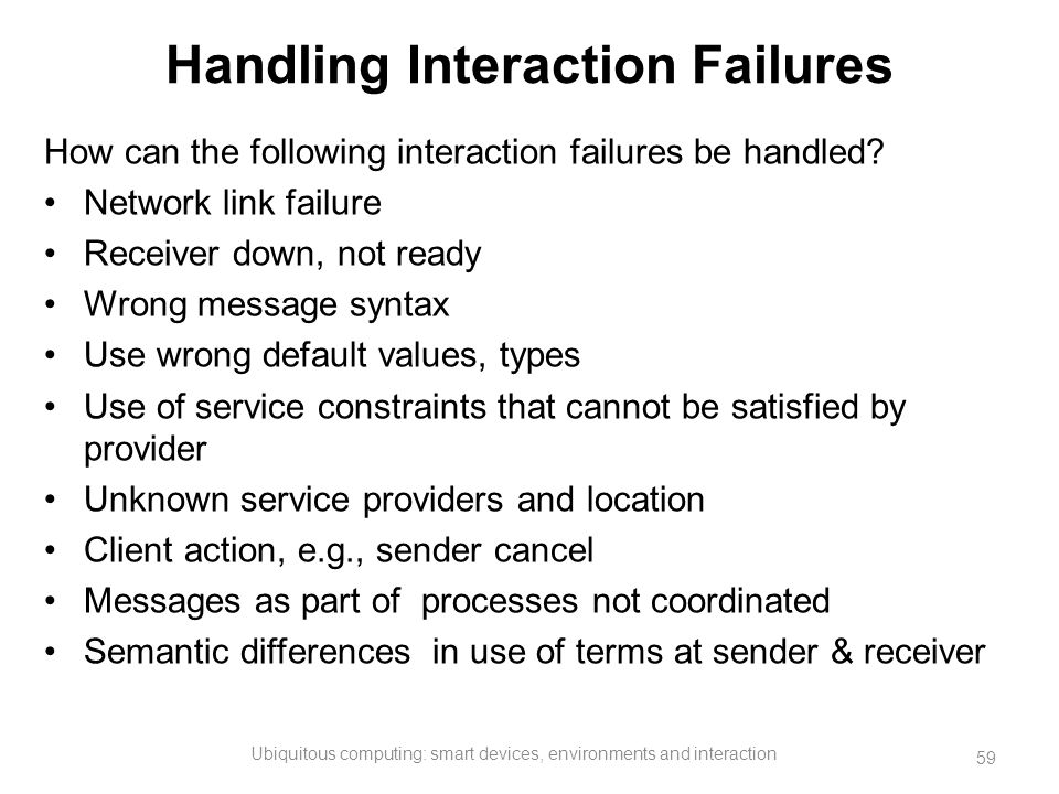 Handling Interaction Failures