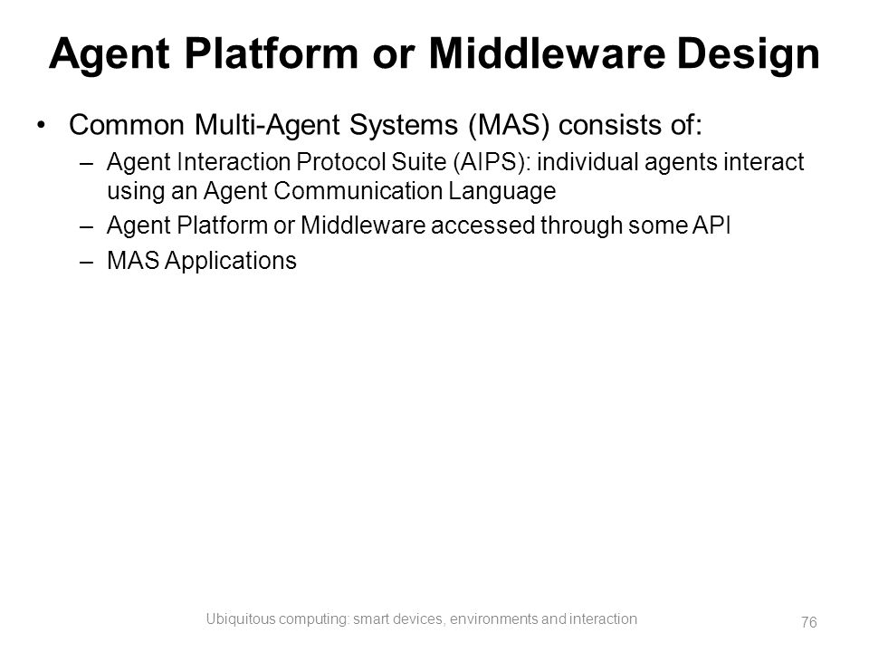 Agent Platform or Middleware Design