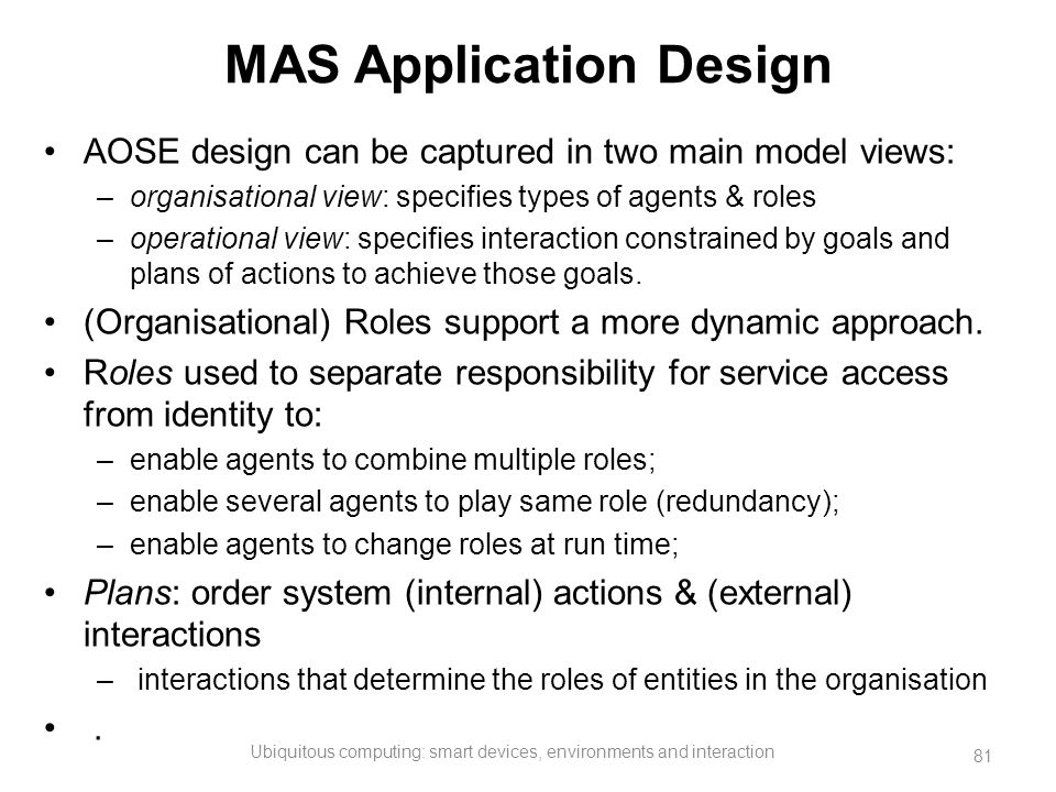 MAS Application Design