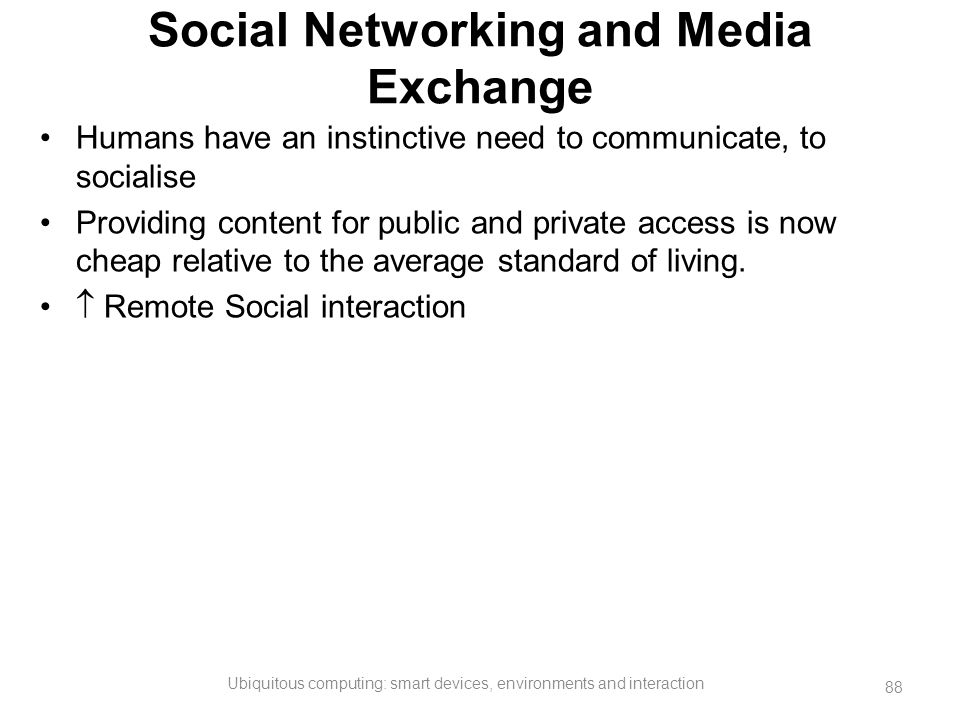 Social Networking and Media Exchange