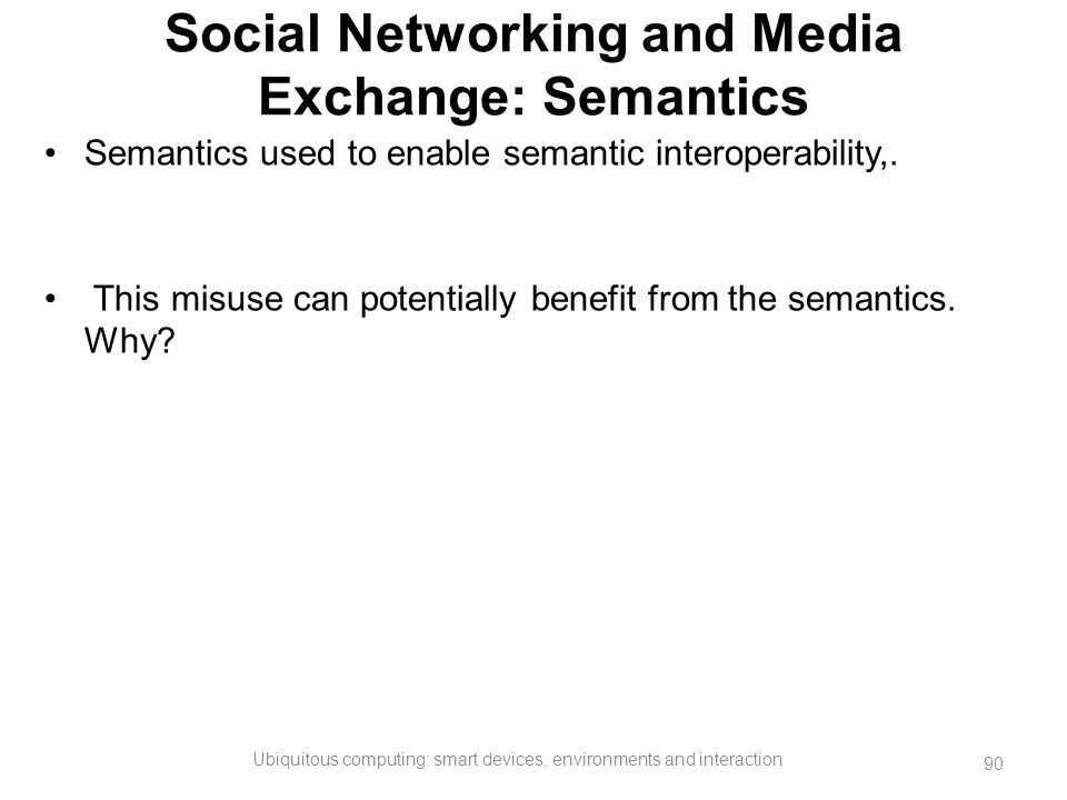 Social Networking and Media Exchange: Semantics