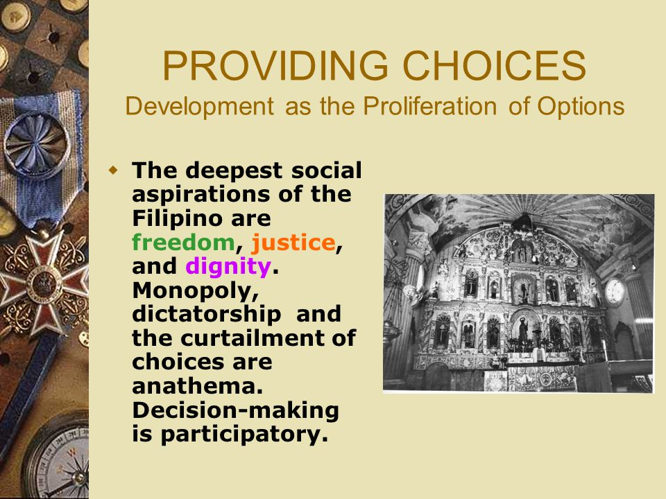 PROVIDING CHOICES Development as the Proliferation of Options