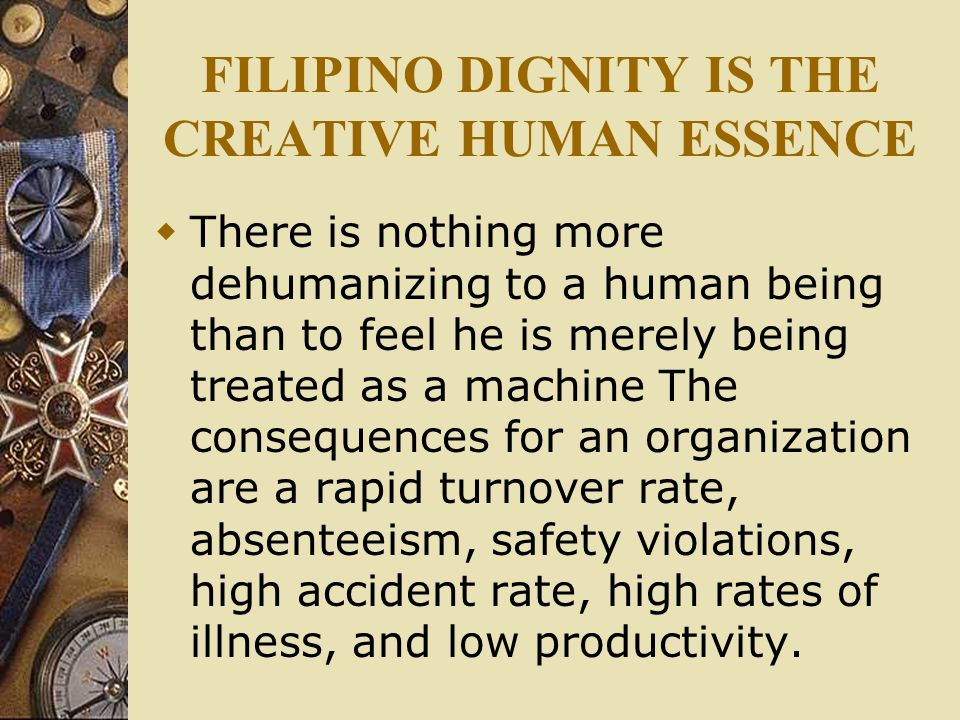 FILIPINO DIGNITY IS THE CREATIVE HUMAN ESSENCE