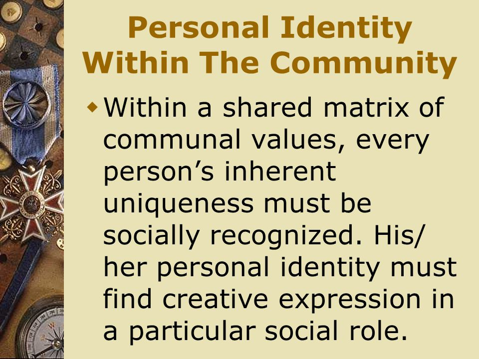 Personal Identity Within The Community