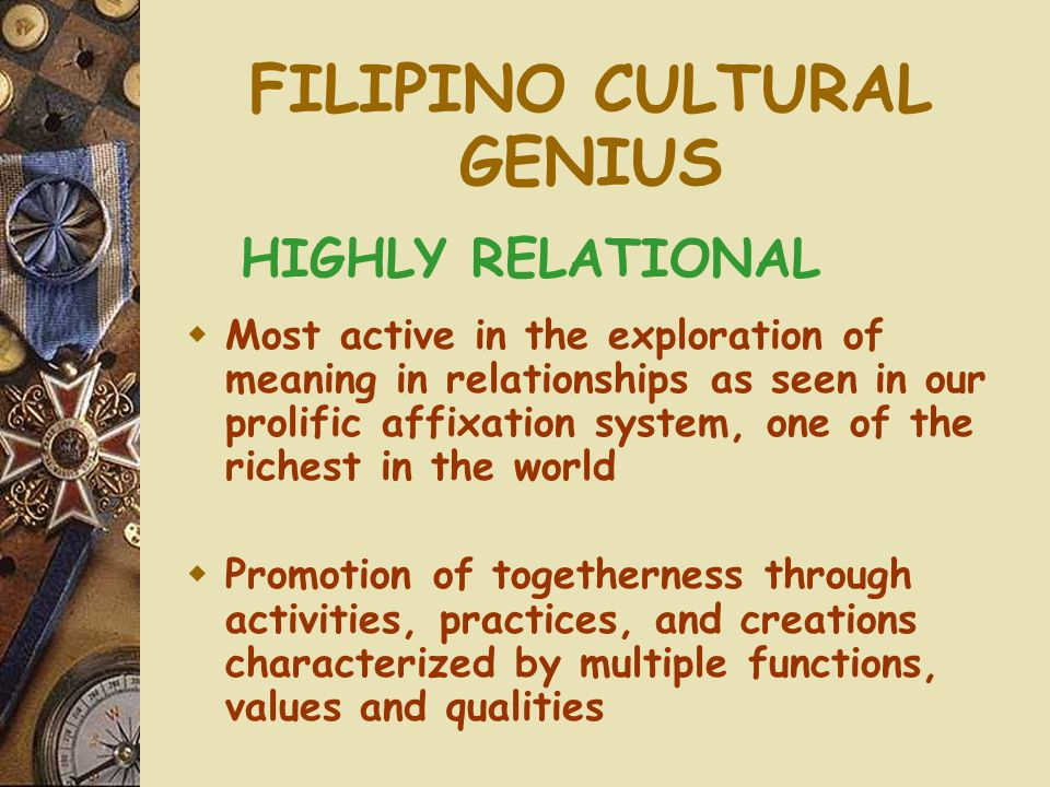 FILIPINO CULTURAL GENIUS
