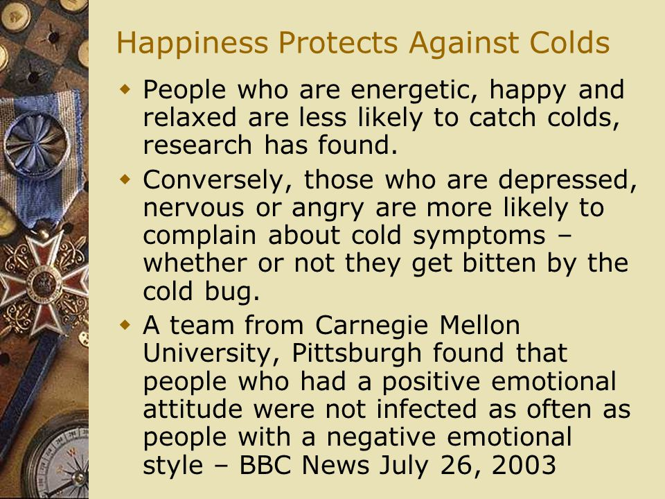 Happiness Protects Against Colds