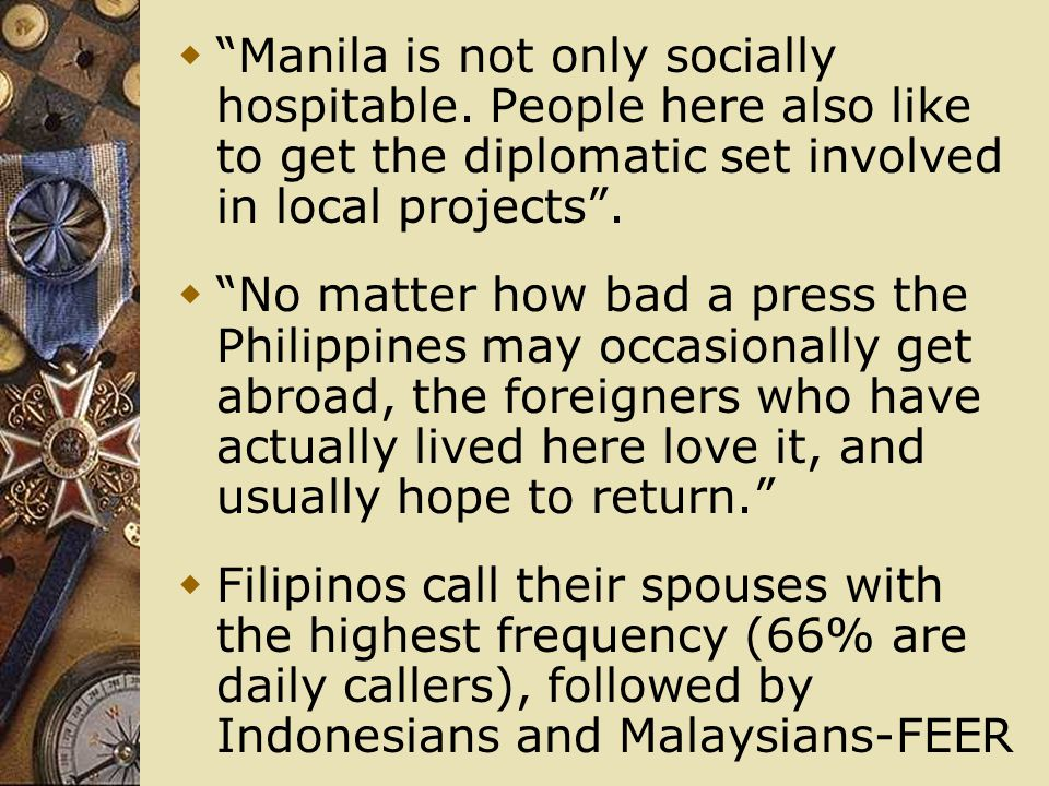 Manila is not only socially hospitable