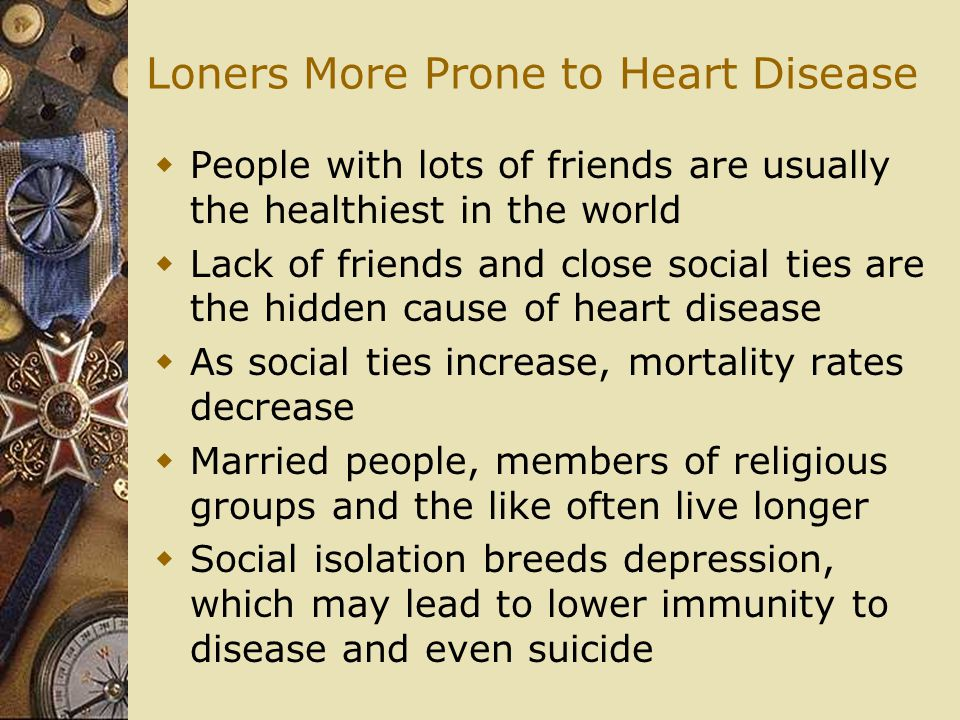 Loners More Prone to Heart Disease
