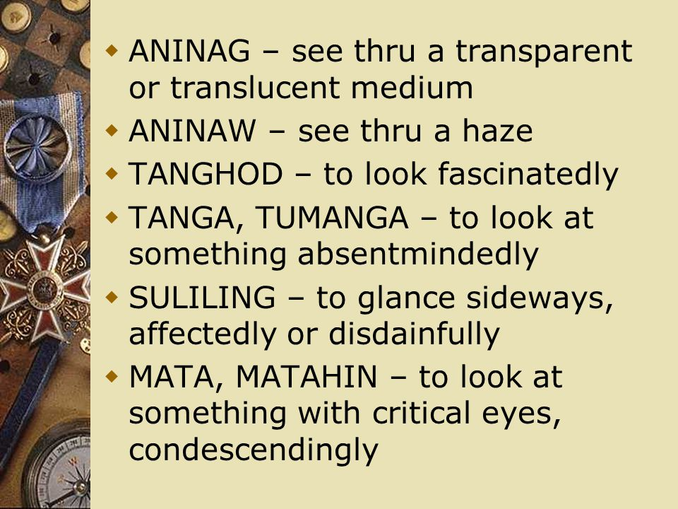 ANINAG – see thru a transparent or translucent medium