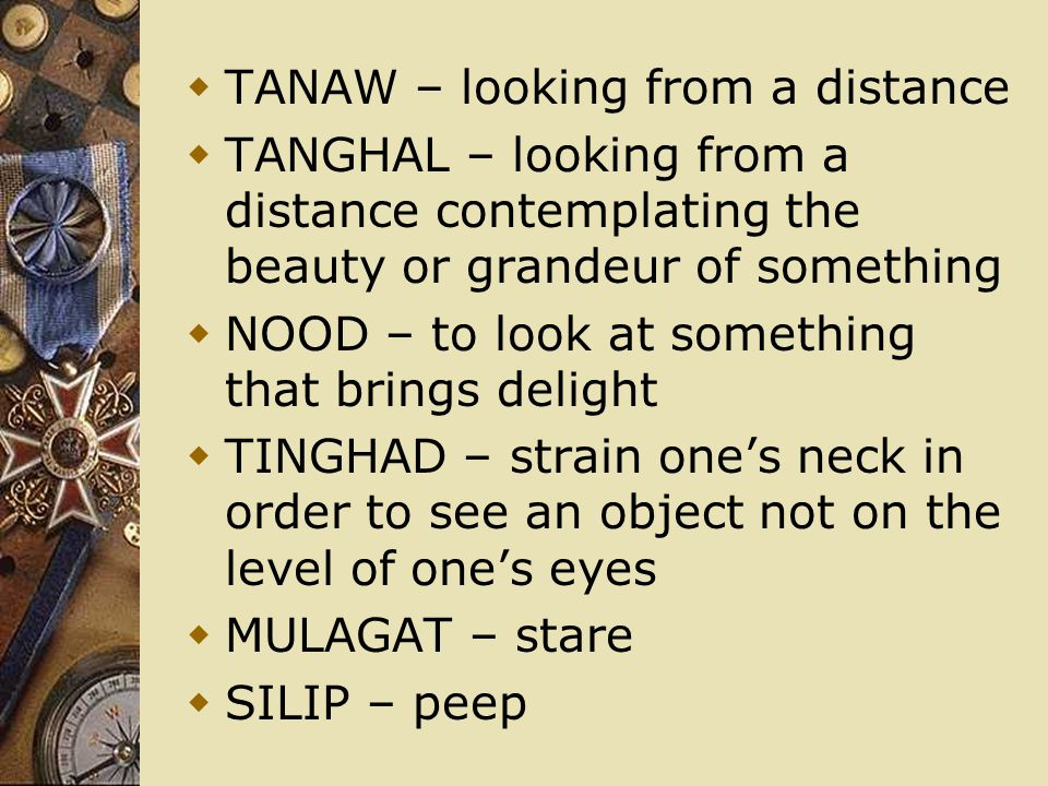 TANAW – looking from a distance