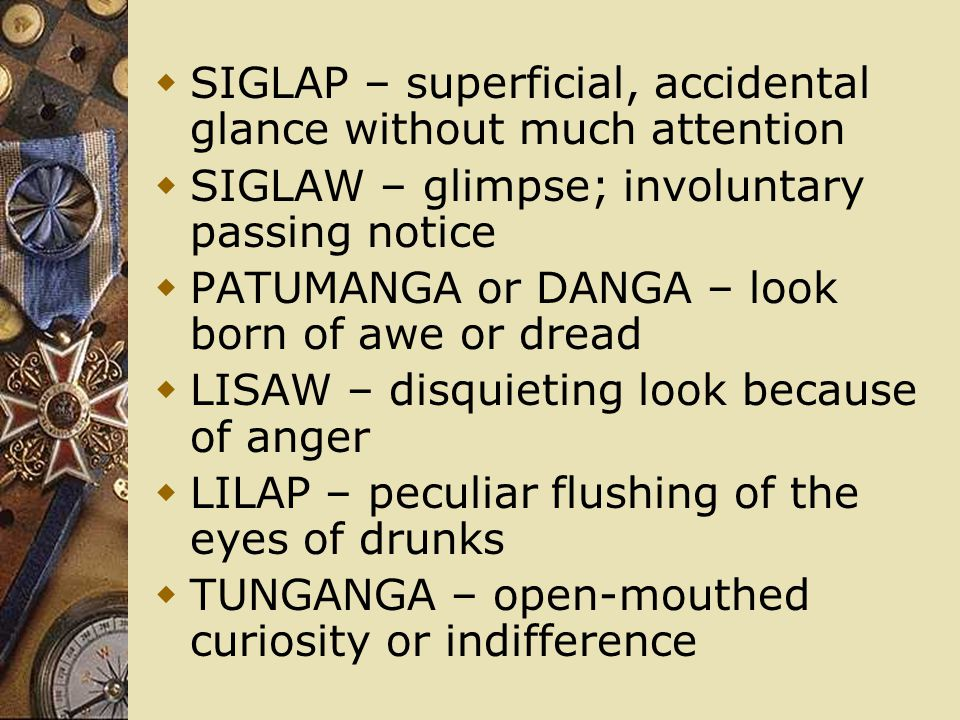 SIGLAP – superficial, accidental glance without much attention