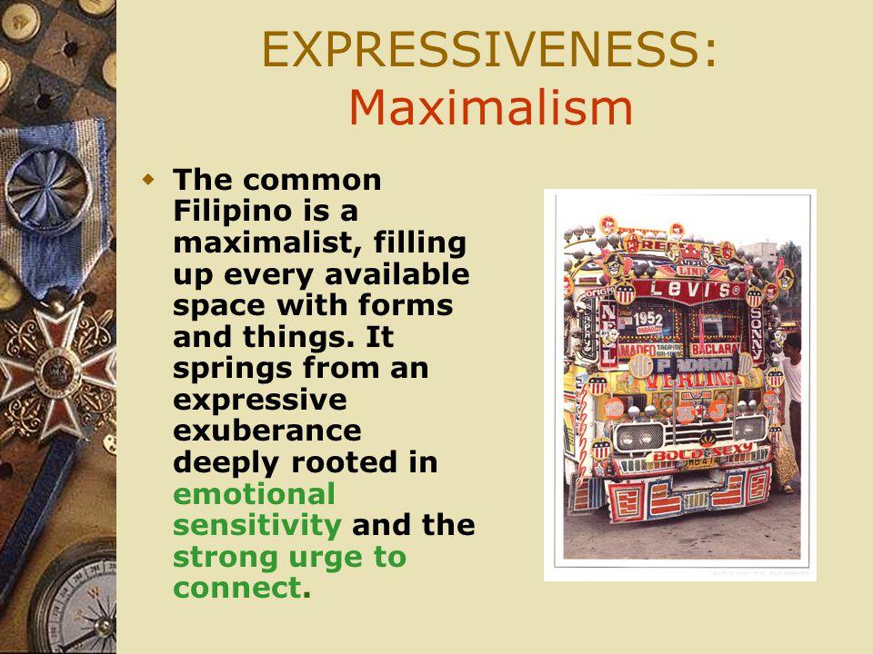 EXPRESSIVENESS: Maximalism