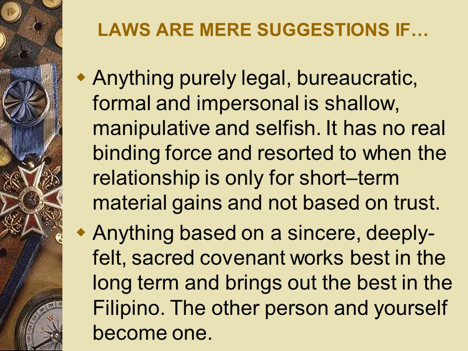 LAWS ARE MERE SUGGESTIONS IF…