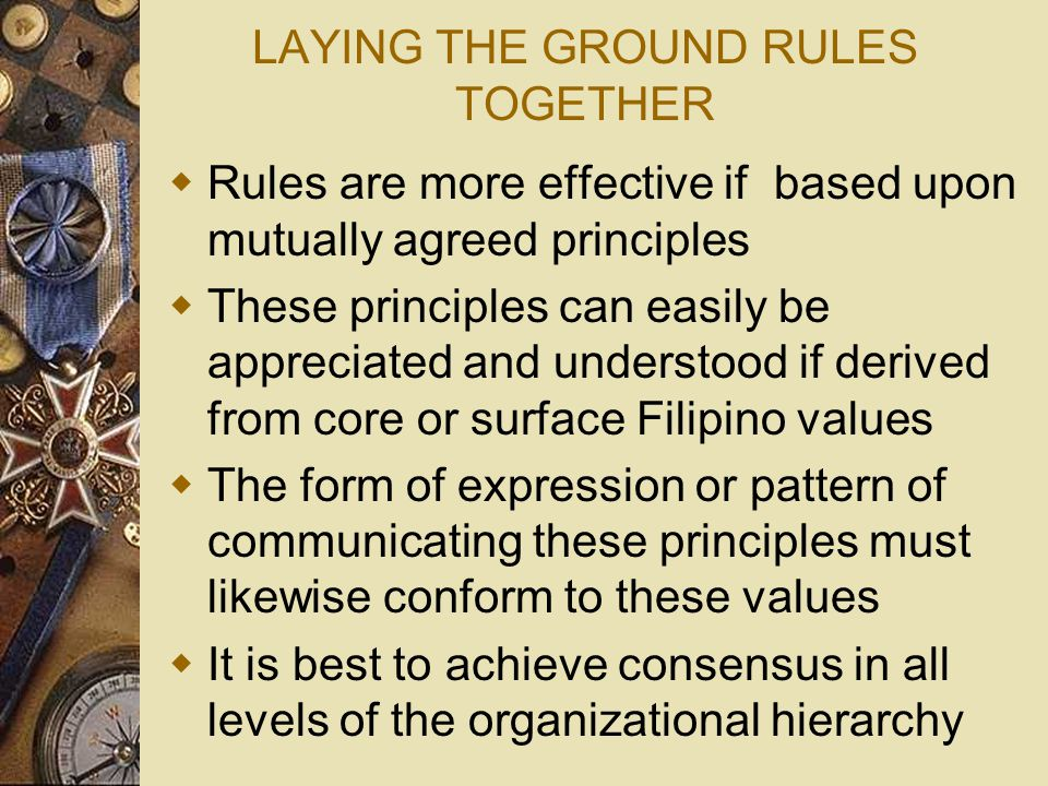 LAYING THE GROUND RULES TOGETHER