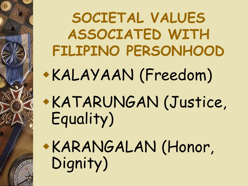 SOCIETAL VALUES ASSOCIATED WITH FILIPINO PERSONHOOD