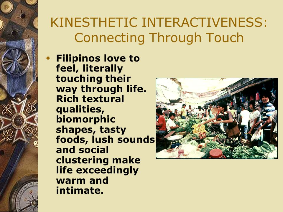 KINESTHETIC INTERACTIVENESS: Connecting Through Touch